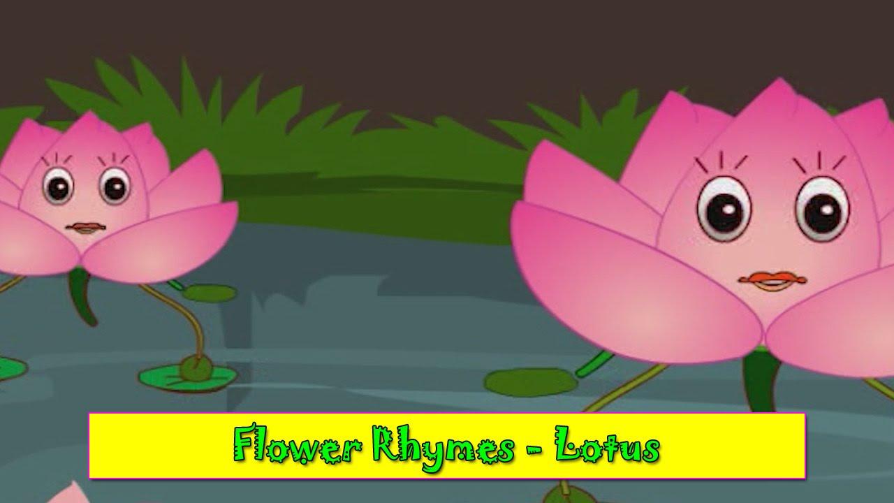 Lotus Rhyme Flower Rhymes For Children Nursery Rhymes For Kids Most Popular Rhymes Hd
