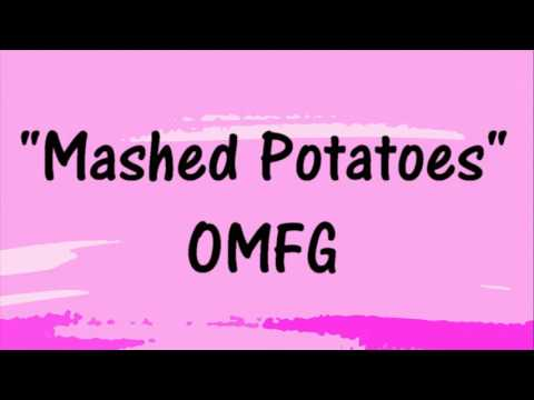 OMFG - Mashed Potatoes - FREE DOWNLOAD EDM