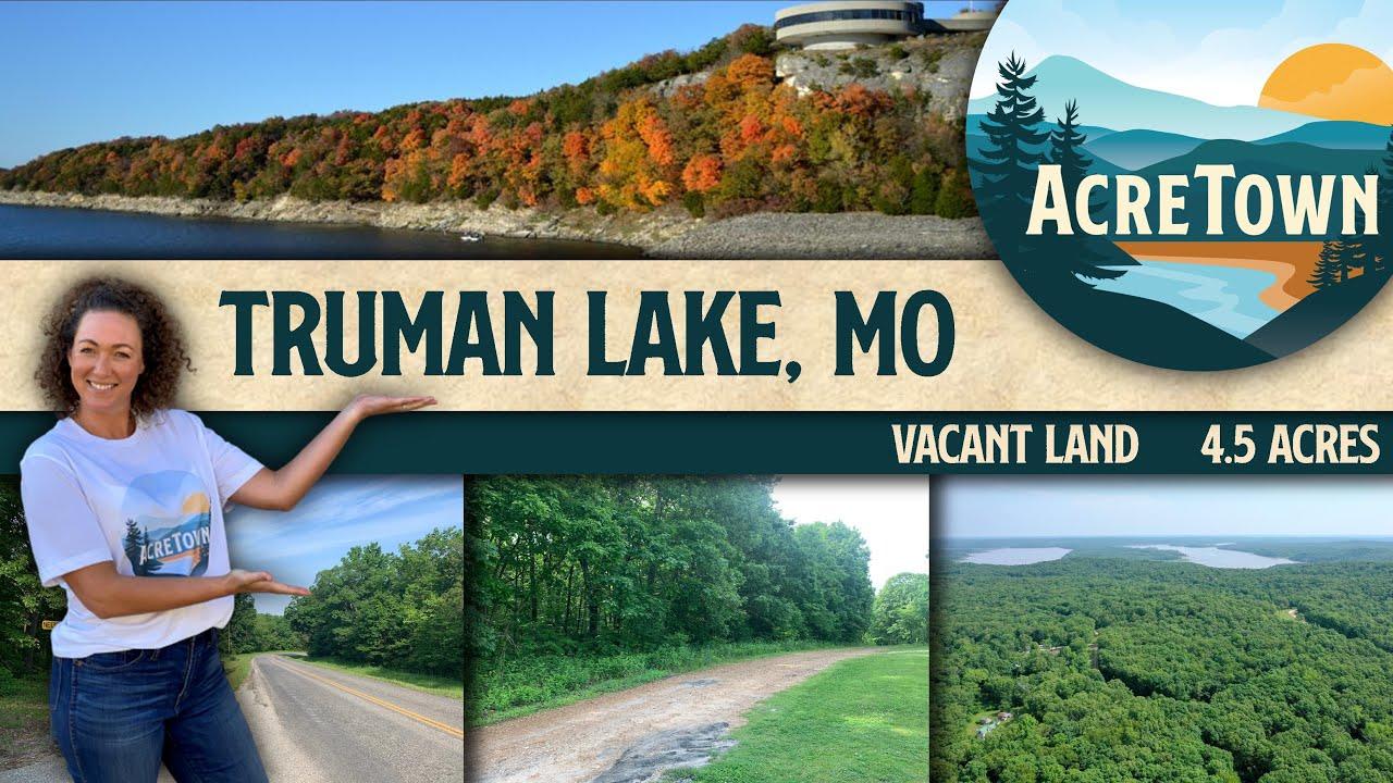 Truman Reservoir Missouri Land For Sale | 4.5 acres | 3 mins to Truman Lake