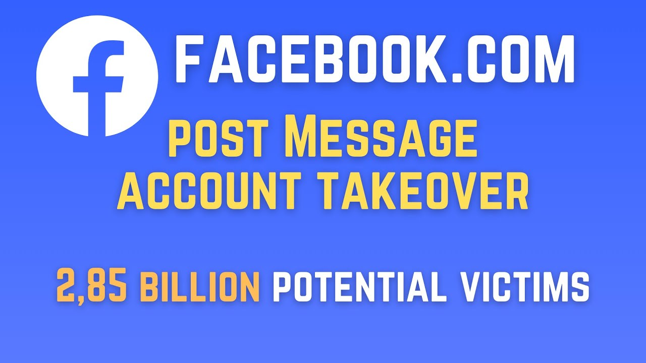 $25,000 Facebook.com postMessage account takeover vulnerability
