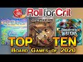- Top 10 Board Games of 2020 | Roll For Crit