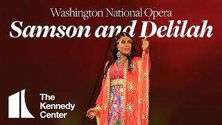 WNO's Samson and Delilah | TRAILER | Mar. 1 - 21, 2020
