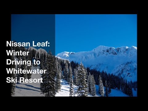 Nissan Leaf - Winter Driving to Whitewater Ski Resort