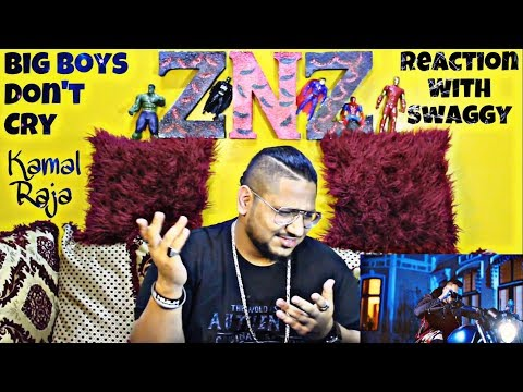 Big Boys Don't Cry | Kamal Raja | Reaction Video | Swaggy | SQuaD ZNZ