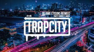 Play Blame (Tisoki Remix)