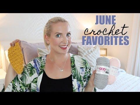 JUNE CROCHET FAVORITES | Bella Coco Crochet