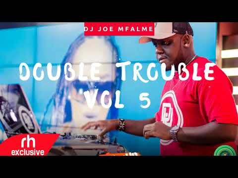 Dj Joe Mfalme ,BEST OF KENYAN SONGS MIX   The Double Trouble Mix 6 Volume 5 ( RH EXCLUSIVE)