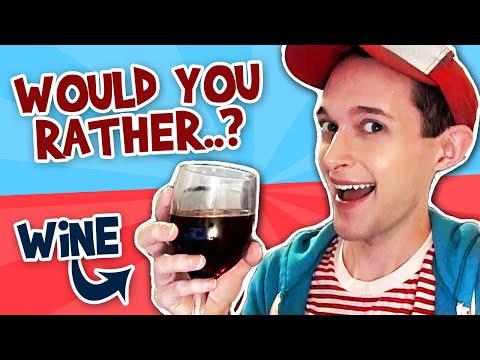 Would You Rather..? with WINE - halfmoonjoe |