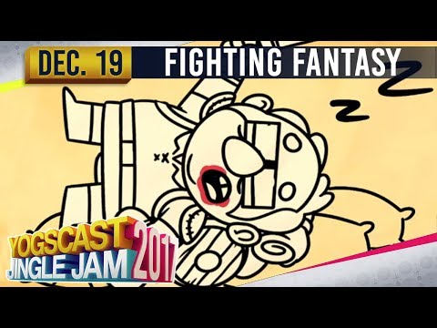 FIGHTING FANTASY w/ Simon, Lewis & Ciaran - YOGSCAST JINGLE JAM - 19th  December 2017