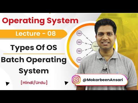 8.  Types Of OS - Batch Operating System | Basics Of Operating System [Hindi/Urdu]