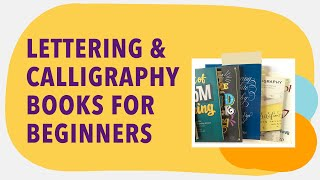 Calligraphy and Hand Lettering Books for Beginners