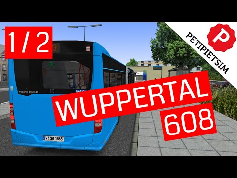 OMSI 2 | Addon WUPPERTAL | Line 608 1/2 | Gameplay No Commentary |