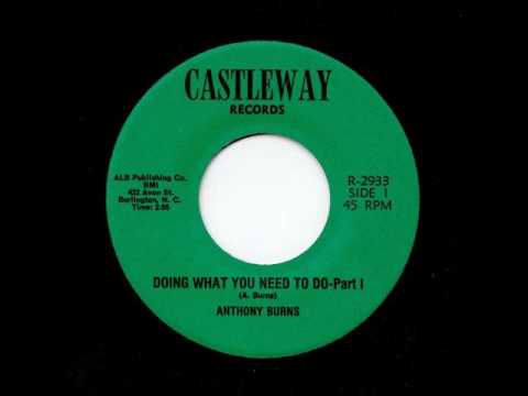 "Anthony Burns - ""Doing What You Need To Do Pt. I"" (CASTLEWAY)"