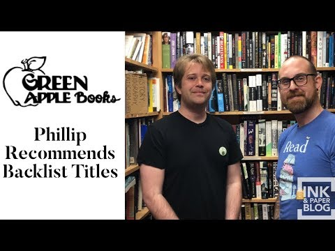 Green Apple Books : Phillip Recommends Backlist