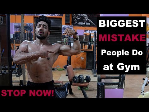 BIGGEST MISTAKE People Do at Gym   STOP DOING NOW !