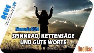 Mit Spinnrad, Kettensäge und guten Worten - Manuela Rühl im Gespräch mit Kati Pfau