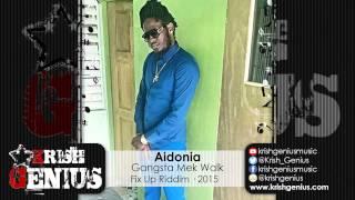 Aidonia - Gangsta Mek Walk (Raw) Fix Up Riddim - February 2015