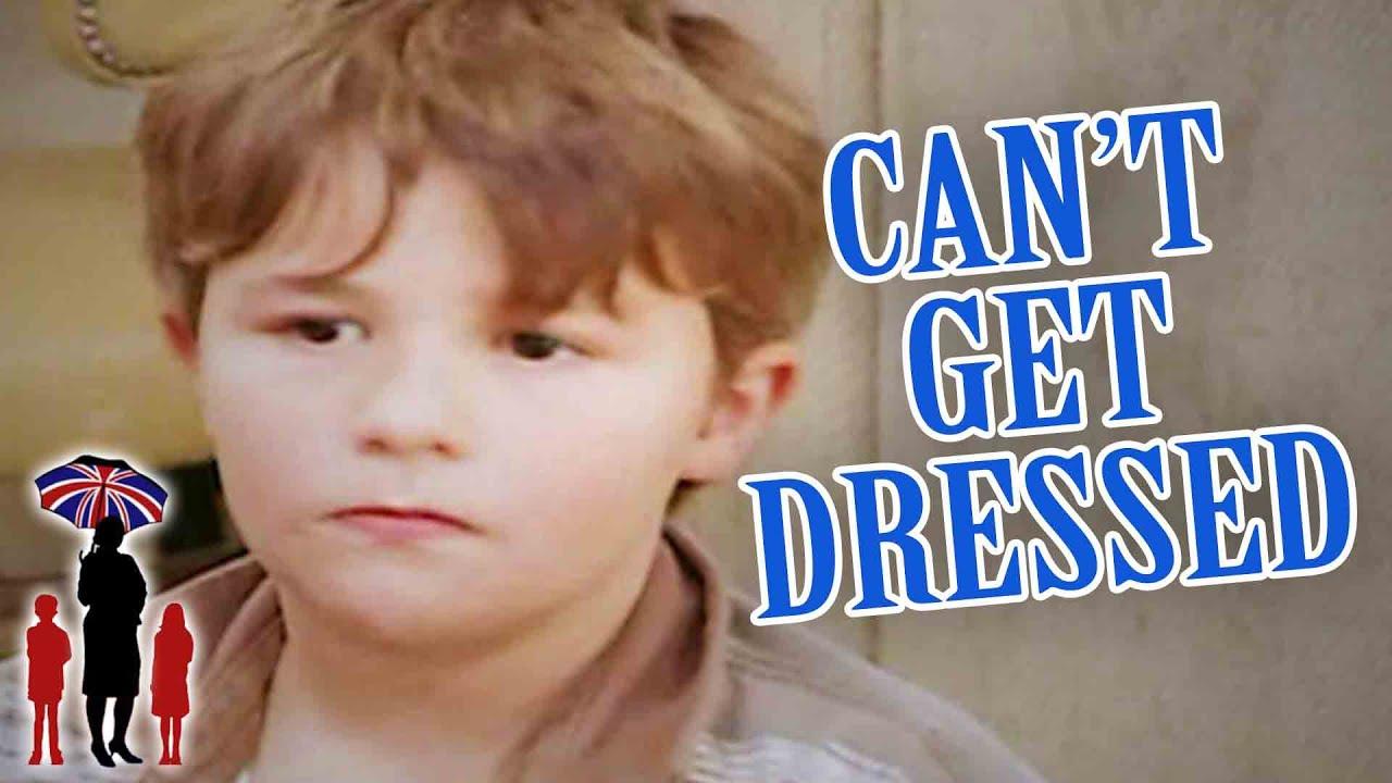 Kindergartner Can't Dress Himself | Supernanny