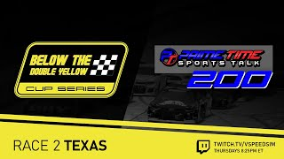 Below The Double Yellow Cup Series / Prime Time Sports Talk 200