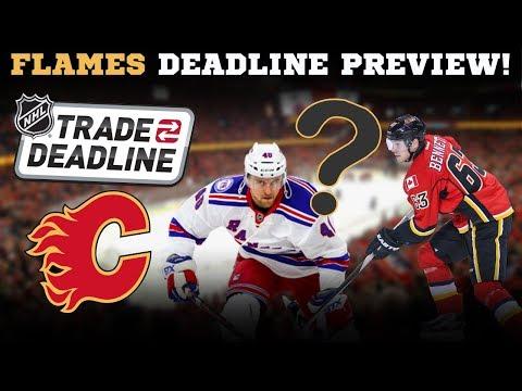 Calgary Flames Trade Deadline Preview!