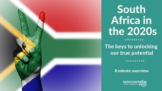 South Africa in the 2020s - keynote presentation full overview