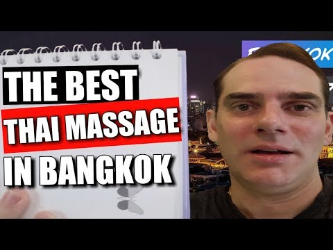 Find out where to get THE BEST traditional Thai massage in Bangkok!