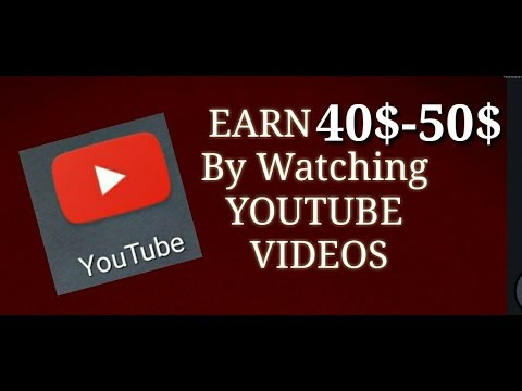EARN MONEY FOR WATCHING YOU TUBE VIDEOS -2017.