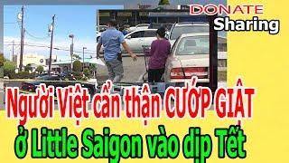 Ng,ư,ờ,i Việt c,ẩ,n th,ậ,n C,Ư,Ớ,P GI,Ậ,T ở Little Saigon vào dịp Tết
