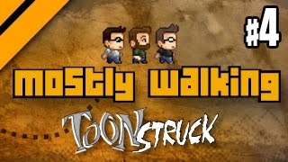 Mostly Walking - Toonstruck - P4