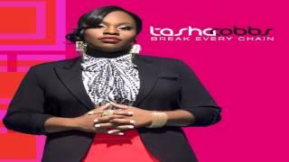 Tasha Cobbs Break Every Chain