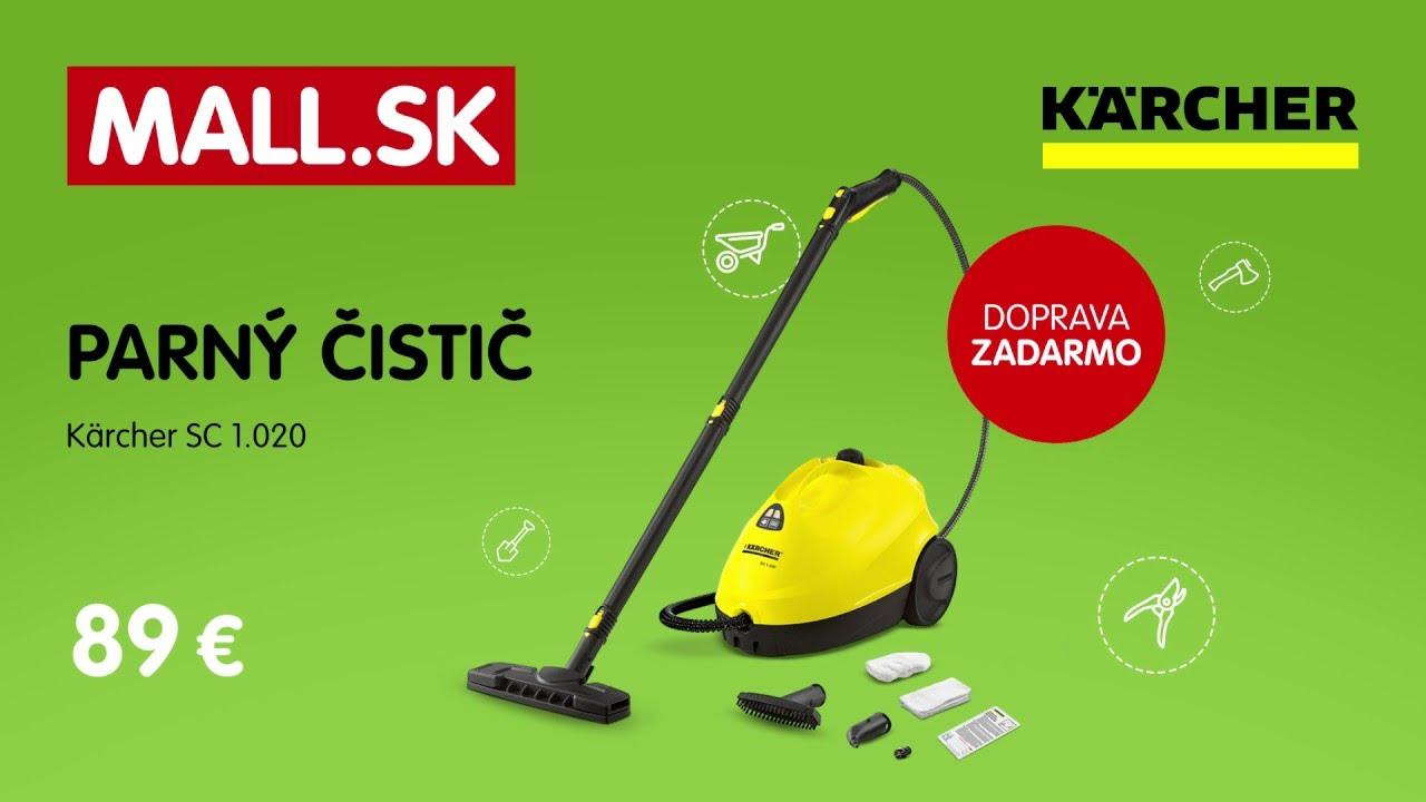 c071d6fd1 MALL.SK Predsezónny výpredaj - parný čistič KÄRCHER - YouTube