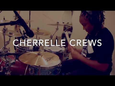 Cherrelle Crews - Alexis Spight Drum Cover