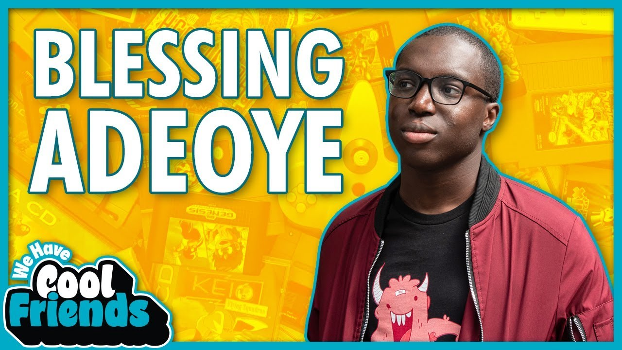 Download Kinda Funny Up-And-Comer Blessing Adeoye Interview - We Have Cool Friends