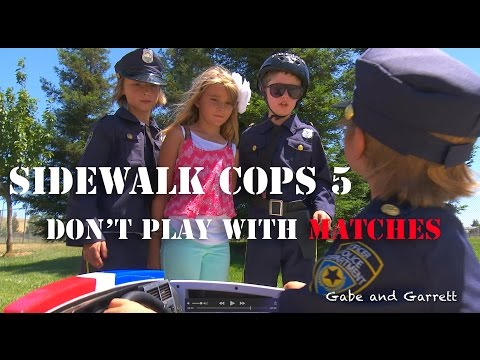 sidewalk-cops-episode-5---don't-play-with-matches!