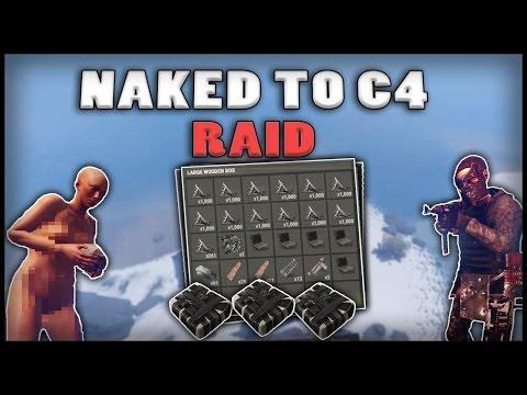 NAKED TO C4 RAID - Rust