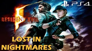Resident Evil 5 (PS4) - Lost In Nightmares Gameplay Full Walkthrough [1080P 60FPS]