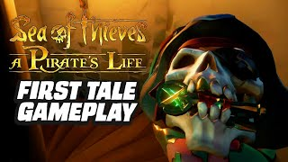 Sea Of Thieves A Pirate's Life First Tale Gameplay
