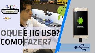 Como Fazer uma JIG para Colocar Samsung em Modo Download