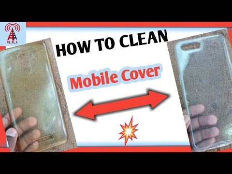 How to Clean Mobile Back Cover   Clean Transparent Mobile Cover   NGL Freeze