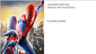 HOW TO İNSTALL THE AMAZİNG SPİDERMAN-THE AMAZİNG SPİDER MAN İNDİR