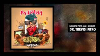 "Redman ""Dr. Trevis Intro"" feat. Josh Gannet (Official Audio)"