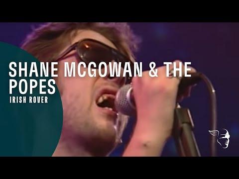 Shane McGowan & The Popes - Irish Rover (From
