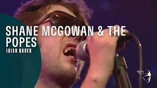 Shane McGowan & The Popes - Irish Rover (From