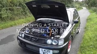 Owning A Starlet GT, Modified Car Review