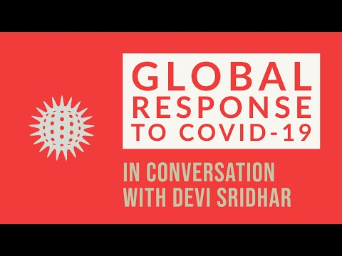 Global Response To COVID-19 - In Conversation With Devi Sridhar