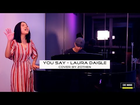 You Say - Lauren Daigle Cover by Zothen