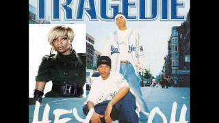 Tragédie Feat. Mary J.Blige - Hey oh (Remix)