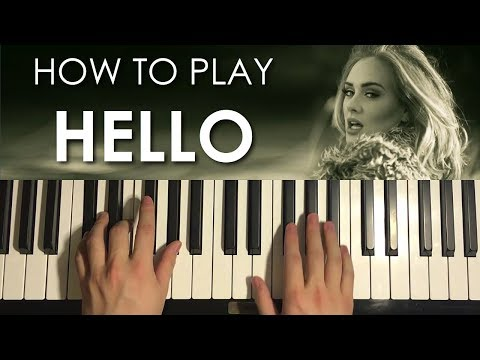 HOW TO PLAY - Adele - Hello (Piano Tutorial Lesson)