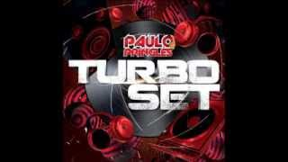 DJ PAULO PRINGLES - TURBO SET 2013