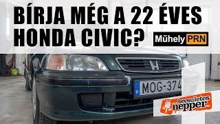 MűhelyPRN 51.: Bírja még a 22 éves Honda Civic?